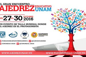 Encuentro-UNAM-ajedrez-educativo2016-UNAMGlobal